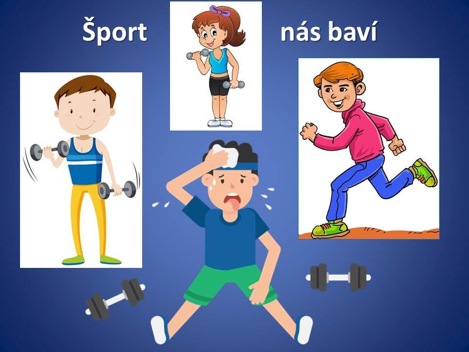 Šport nás baví